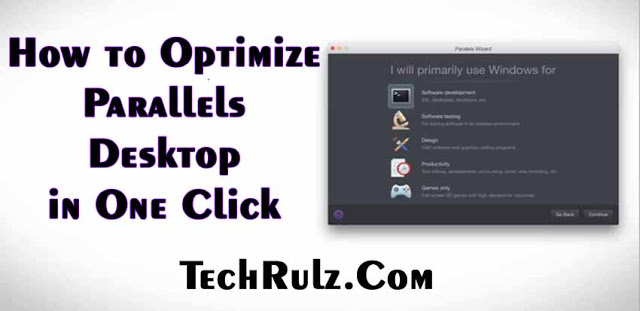 How to Optimize Parallels Desktop in One Click