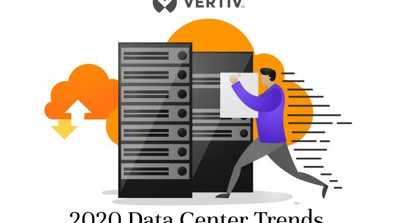 Vertiv 2020 Data Center Trends 1