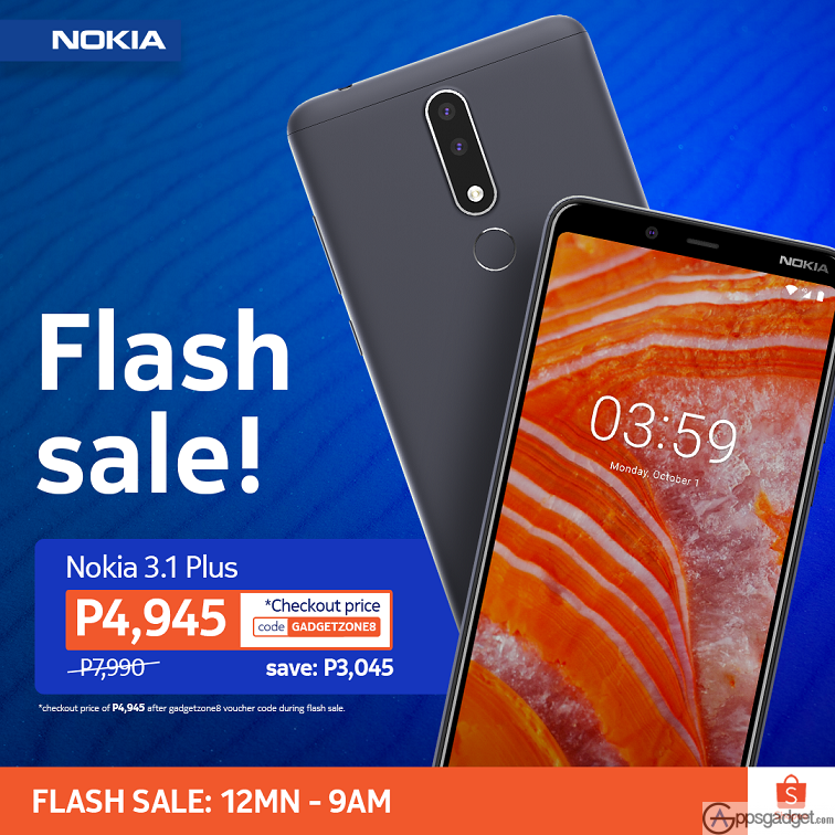 Get Nokia 3.1 Plus for only 4,945 from 7,990 on Shopee Flash Deal