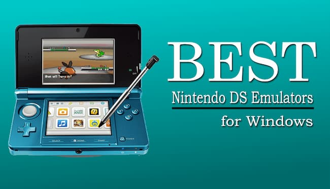Best Nintendo DS Emulators for Windows PC