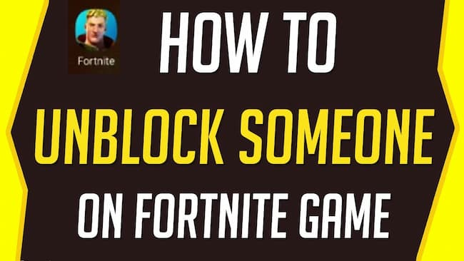 how to unblock someone on fortnite