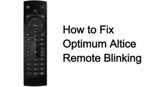 altice remote blinking