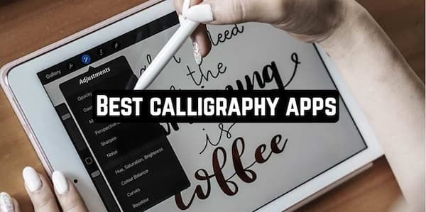 Best Calligraphy Apps for Android and iOS
