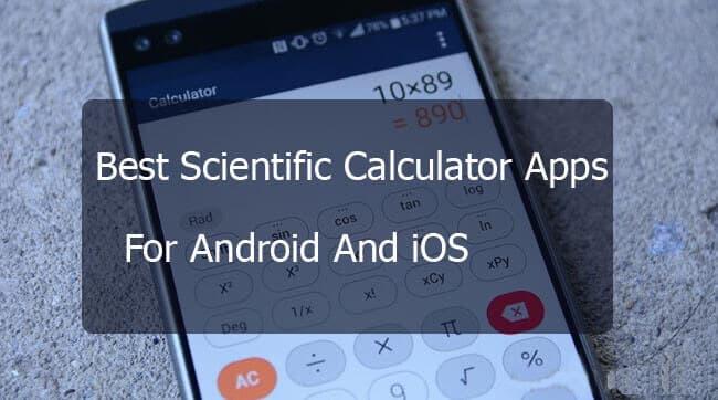 Best Scientific Calculator App For iPhone, Windows & Android