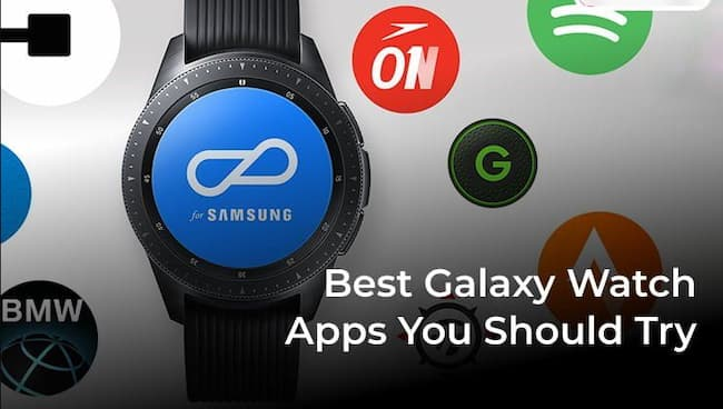 Best Galaxy Watch Apps For 2021