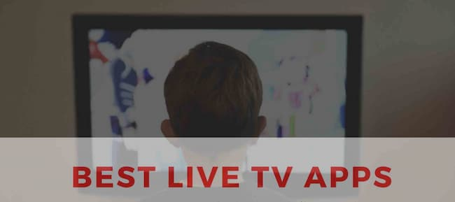 Free TV Apps To Watch Live TV Online
