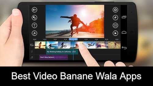 Video Banane Wala Apps For Android and iOS
